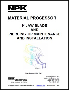 Material Processor K Jaw Blade & Piercing Tip Maintenance & Installation Manual