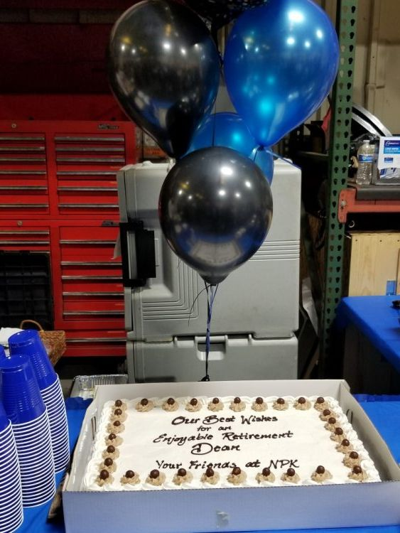 The cake:  Our Best Wished for an Enjoyable Retirement, Dean.  Your Friends at NPK.